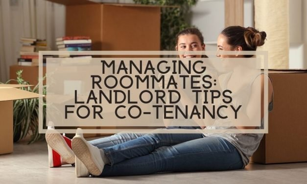 Managing Roommates: Landlord Tips for Co-Tenancy