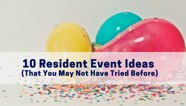 10 Resident Event Ideas That You May Not Have Tried Before- Infographic