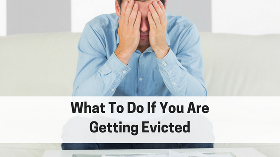 What To Do If You Are Getting Evicted