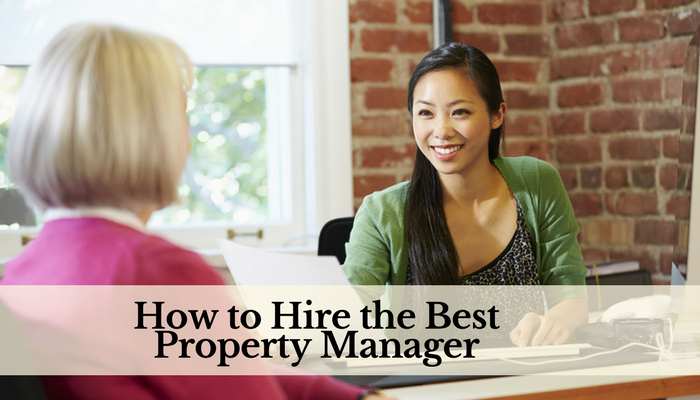How to Hire the Best Property Manager