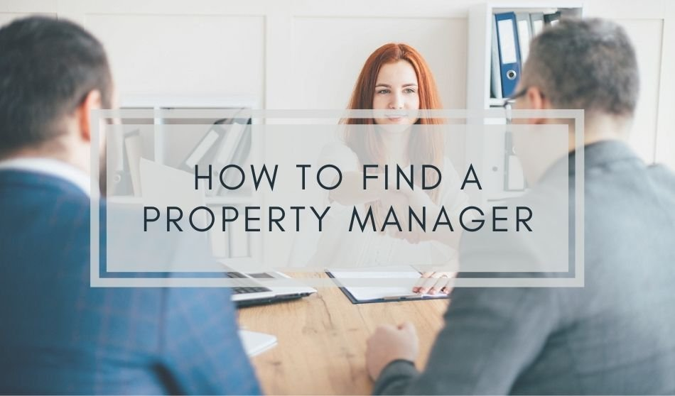 How to Find A Property Manager