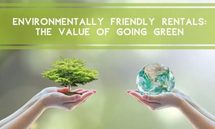 Environmentally Friendly Rentals: The Value of Going Green