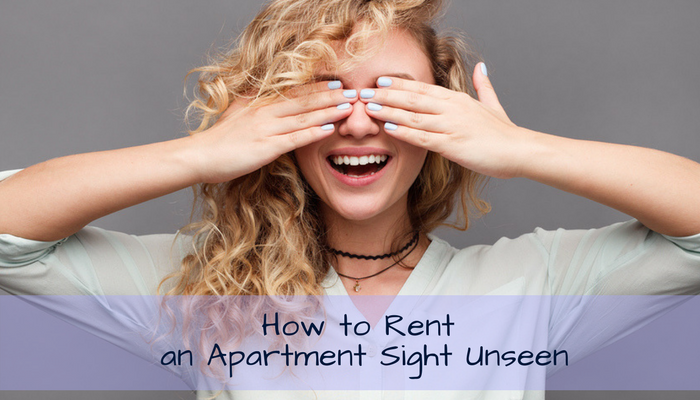 How to Rent an Apartment Sight Unseen