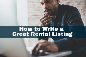 How to Write a Great Rental Listing