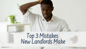 Mistakes New Landlords Make