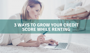 grow credit score while renting
