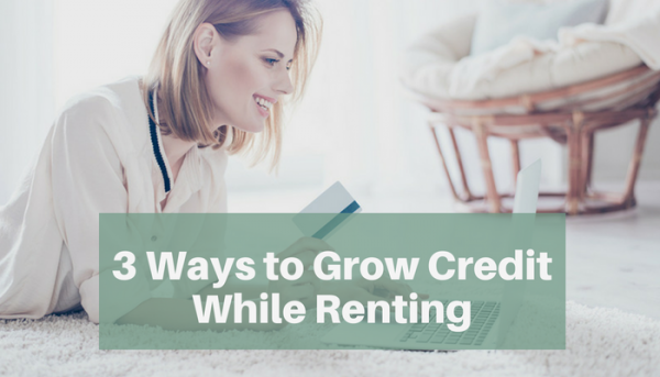 grow credit while renting