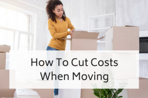How To Cut Costs When Moving