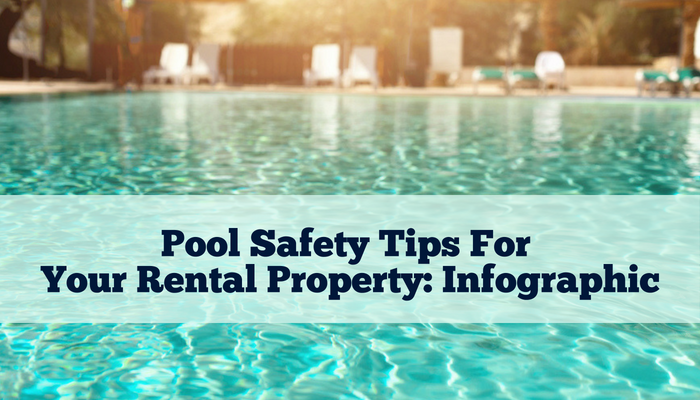 Pool Safety Tips For Your Rental Property: Infographic
