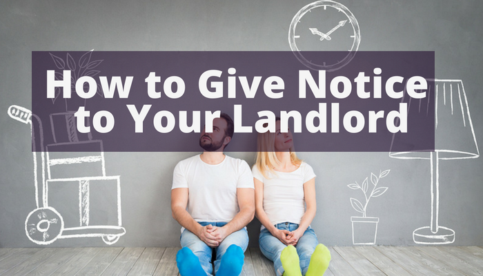 How to Give Move-Out Notice to Your Landlord