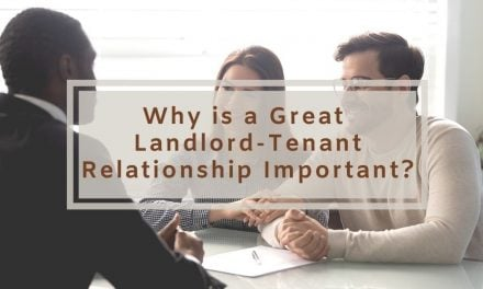 Why is Having a Great Landlord-Tenant Relationship Important?