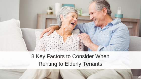 8 Key Factors to Consider When Renting to Elderly Tenants