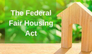the Federal Fair Housing Act