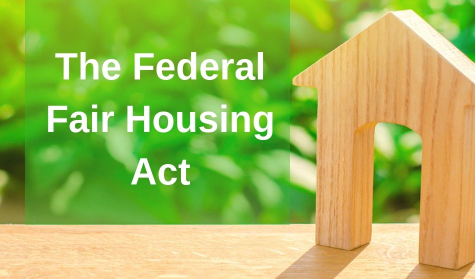 the Federal Fair Housing Act