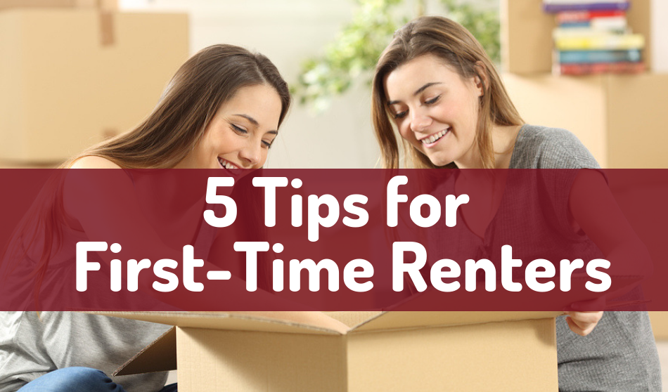 5 Tips for First-Time Renters: Infographic