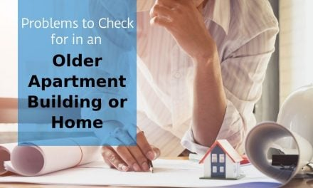 Problems to Check for in an Older Apartment Building or Home