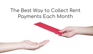Collect Rent Payments Each Month