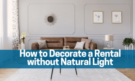 How to Decorate a Rental without Natural Light