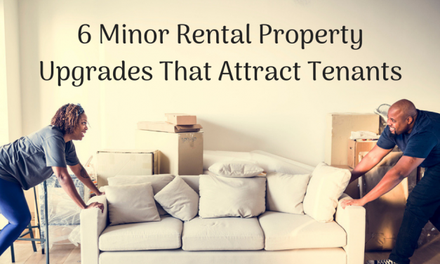 6 Minor Rental Property Upgrades That Attract Tenants