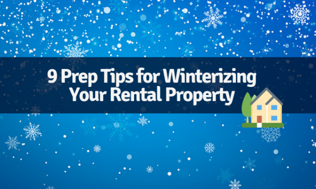 9 Prep Tips for Winterizing Your Rental Property: Infographic