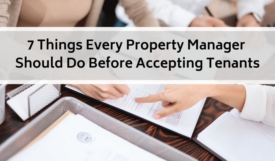 The Manager's Plateau – Part One: 7 Things Every Property Manager Should Do Before Accepting Tenants
