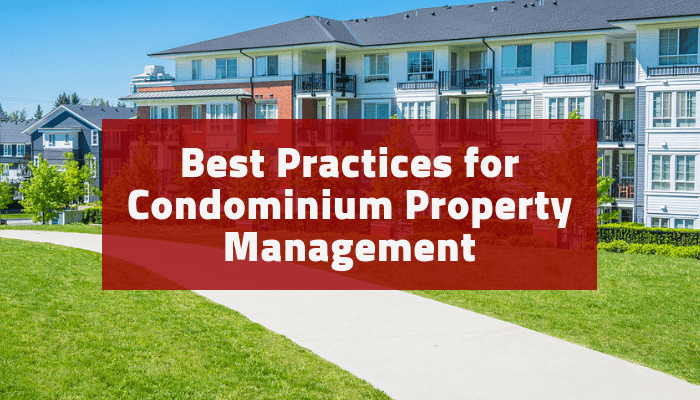 Best Practices for Condo Property Management