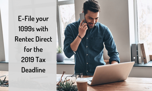 E-File your 1099s with Rentec Direct for the 2019 Tax Deadline