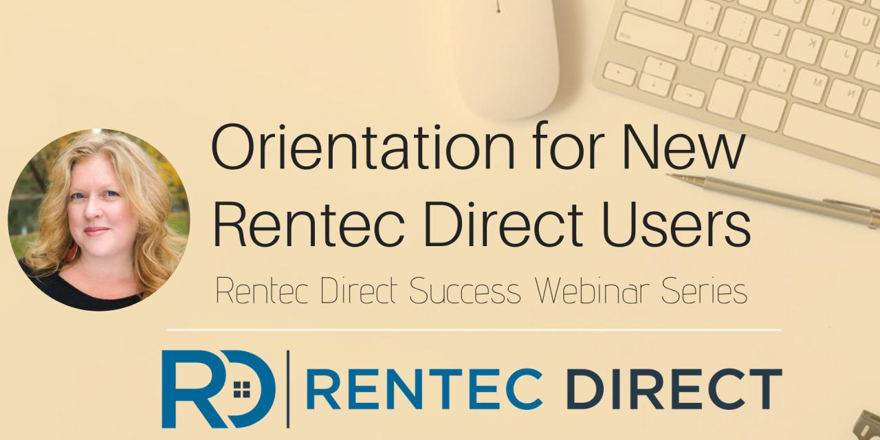 Webinar Recap: Orientation for New Rentec Direct Users