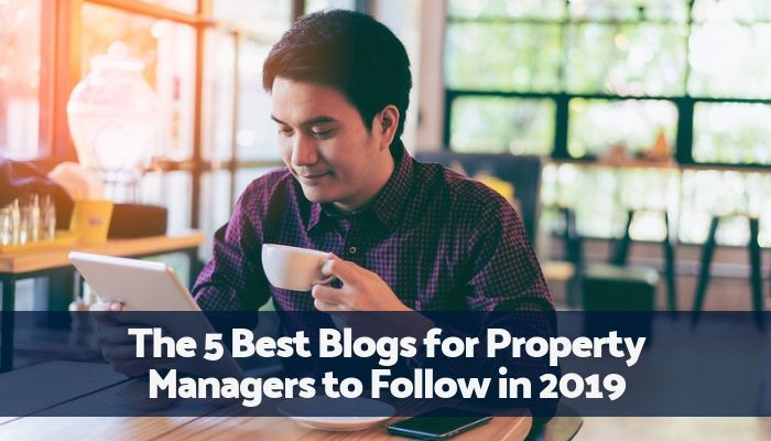The Five Best Property Management Blogs to Follow in 2019