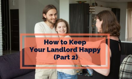 10 Ways to Keep Your Landlord Happy (Part 2)