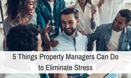 The Manager's Plateau – Part Three: 5 Things Property Managers Can Do to Eliminate Stress