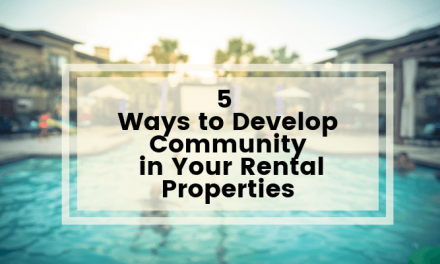 5 Ways to Develop Community in Your Rental Properties