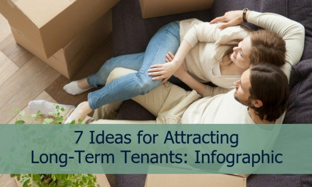 7 Ideas for Attracting Long-Term Tenants: Infographic