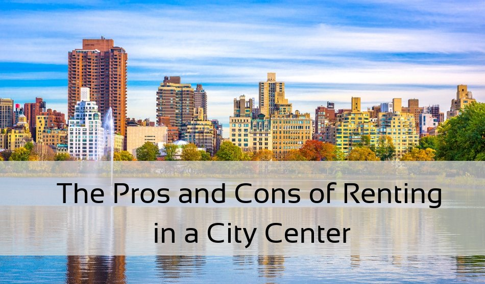 renting in a city center