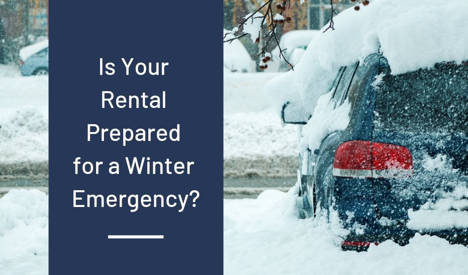 Is Your Rental Prepared for a Winter Emergency?