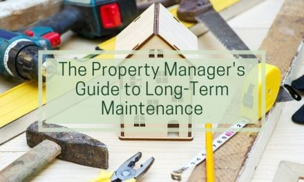 The Property Manager's Guide to Long-Term Maintenance