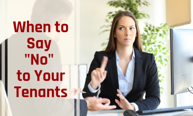 """When to Say """"No"""" to Your Tenants"""