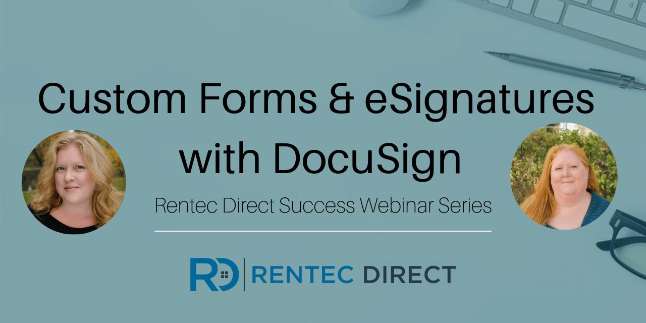Webinar Recap: Custom Forms and eSignatures with DocuSign