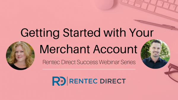 Rentec Direct merchant account webinar