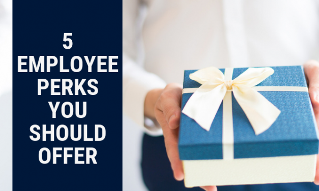 5 Employee Perks You Should Offer