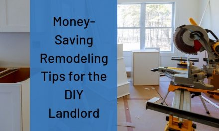 Money-Saving Remodeling Tips for the DIY Landlord