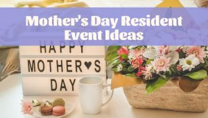 mother's day resident event