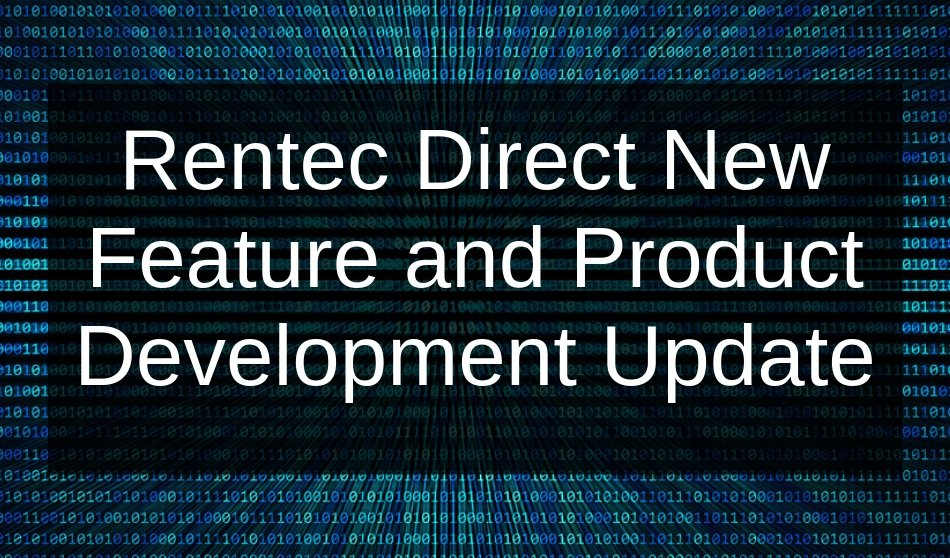 Rentec Direct New Feature and Product Development Update