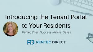 Tenant Portal Rentec Direct Webinar