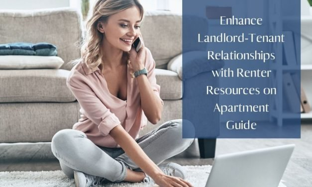 Enhance Landlord-Tenant Relationships with Renter Resources on Apartment Guide