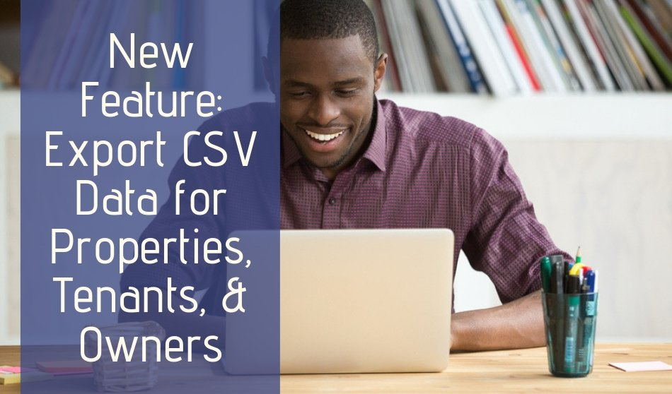 New Feature- Export CSV Data for Properties, Tenants & Owners