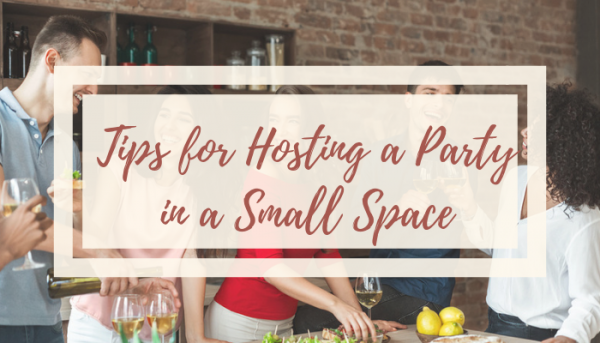 hosting a party in a small space
