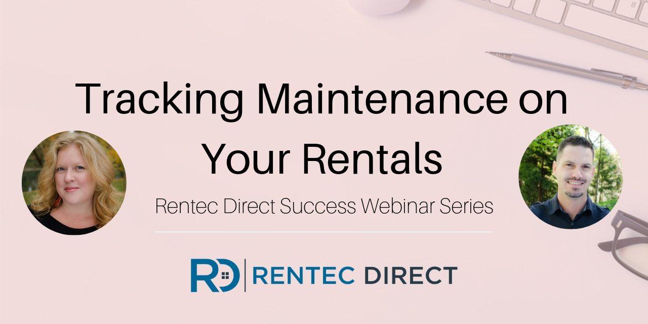 Webinar Recap: Tracking Maintenance on Your Rentals