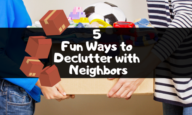 5 Fun Ways to Declutter with Fellow Residents: Infographic