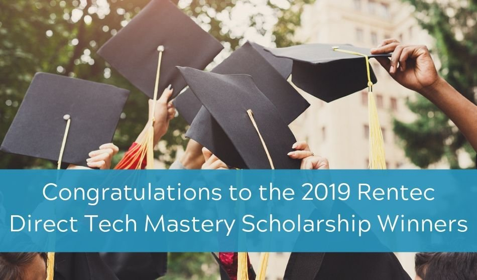 Congratulations to the 2019 Rentec Direct Tech Mastery Scholarship Winners